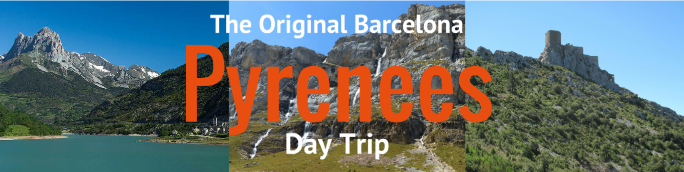 Barcelona Pyrenees Day Trip